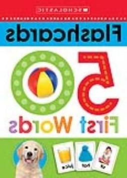 50 FIRST WORDS FLASHCARDS - SCHOLASTIC INC.  - NEW BOOK
