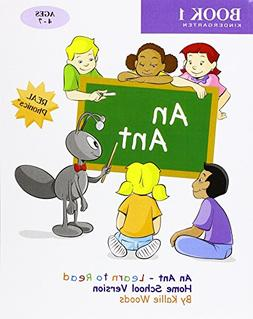 An Ant - Learn to Read, Book 1, Home School Version
