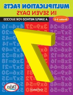Multiplication Facts in Seven Days: A Simple Method for Succ