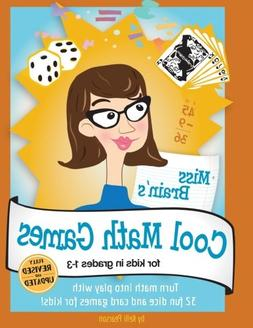Miss Brain's Cool Math Games: For Kids In Grades 1-3 - Revis
