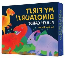 My First Dinosaurs! Flash Cards by Bob Barner