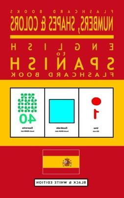 Numbers, Shapes and Colors - English to Spanish Flash Card B