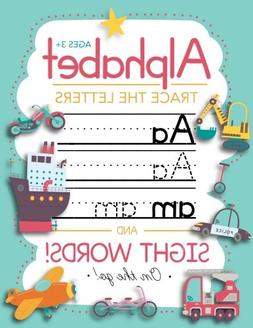 Trace Letters Of The Alphabet and Sight Words : Preschool Pr