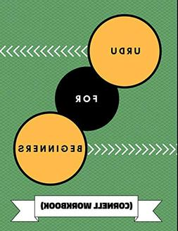 Urdu For Beginners : An Adaptable Journal To Practice Learni