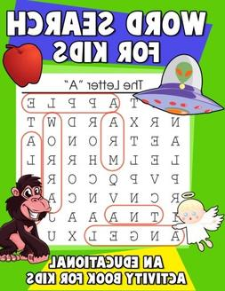 Word Search for Kids: An Educational Activity Book For Kids: